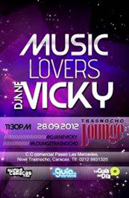 Music lovers: Djane Vicky en Trasnocho Lounge