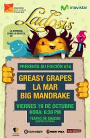 Greasy Grapes, La Mar y Big Mandrake en el lanzamiento de Ladosis