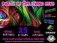 Party of the Living Dead (Ragga, Reggae, DubStep y Drumb and Bass)