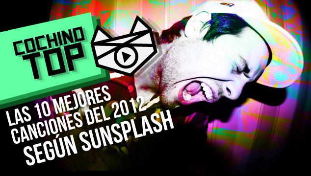 imagen COCHINO TOP: Las 10 mejores canciones del 2012 según Sunsplash