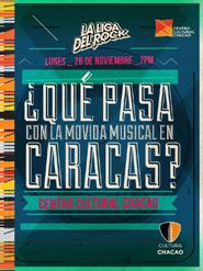 ¿Qué está pasando con la movida musical en Caracas?
