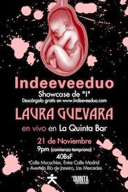 ¡Indeeveeduo y Laura Guevara en La Quinta Bar!