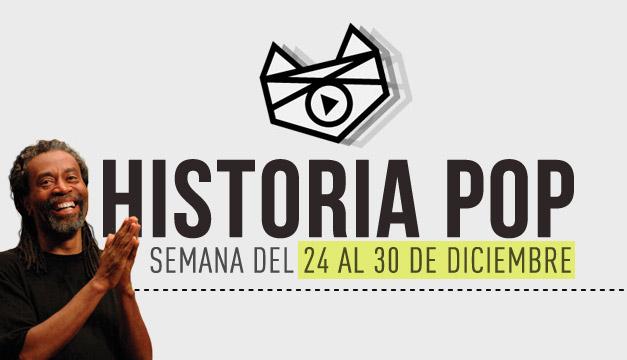 imagen Historia Pop: (Semana del 24 al 30 de Diciembre)