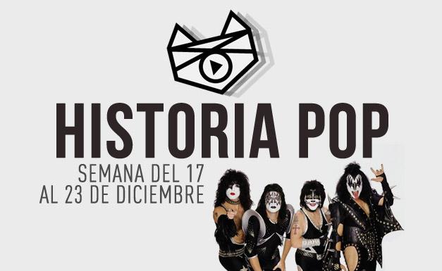 imagen Historia Pop (Semana del 17 al 23 de Diciembre)