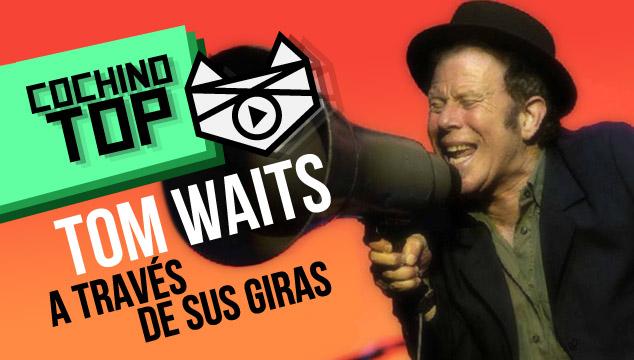 imagen Cochino TOP: Tom Waits a través de sus giras