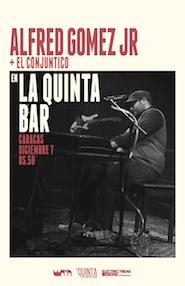 Alfred Gómez Jr. en La Quinta Bar