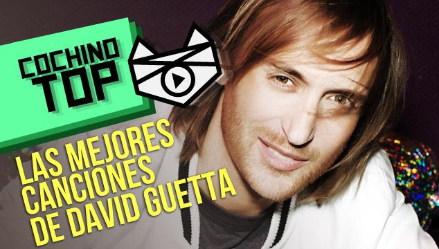 imagen COCHINO TOP: Las mejores canciones de David Guetta