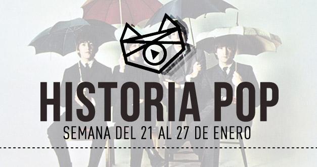 imagen Historia Pop: (Semana del 21 al 27 de Enero)