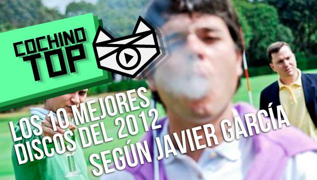 imagen COCHINO TOP: Los 10 mejores discos del 2012 según Javier García de Telegrama
