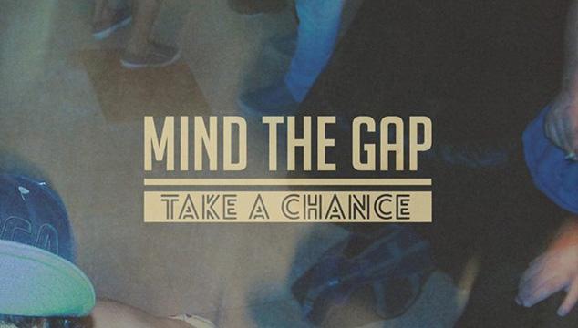 imagen Mind The Gap estrena su nuevo EP: 'Take a Chance'
