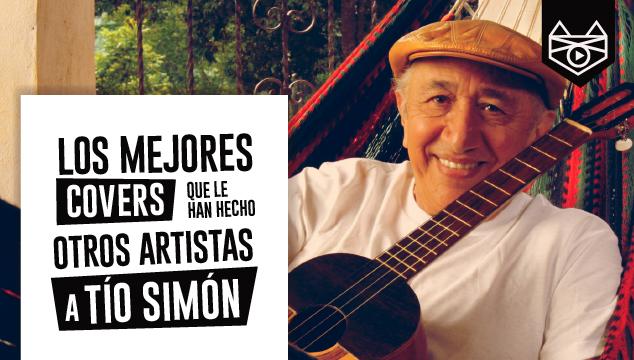imagen Los 35 mejores covers que le han hecho otros artistas a Tío Simón