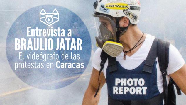imagen Entrevista a Braulio Jatar, el videógrafo de las protestas en Caracas
