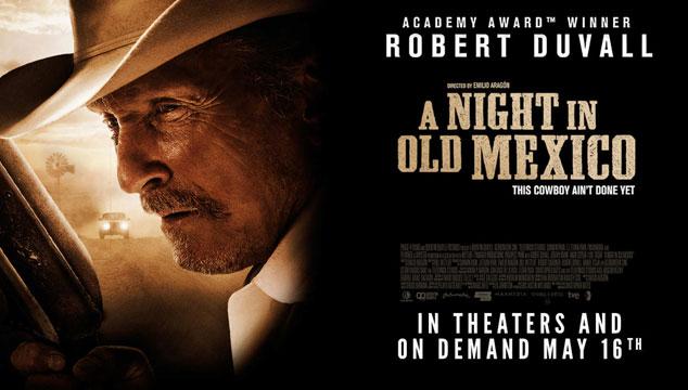 imagen Tráiler de 'A Night in Old Mexico', la nueva película de Robert Duvall