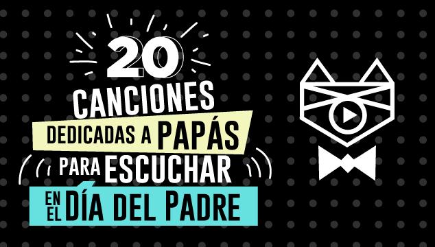 imagen 20 canciones dedicadas a papás para escuchar en el Día del Padre