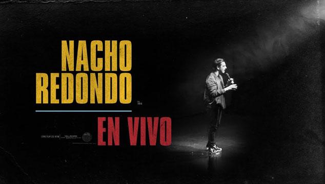 imagen Nacho Redondo estrena grabación del stand-up 'Nacho Redondo En Vivo' en YouTube
