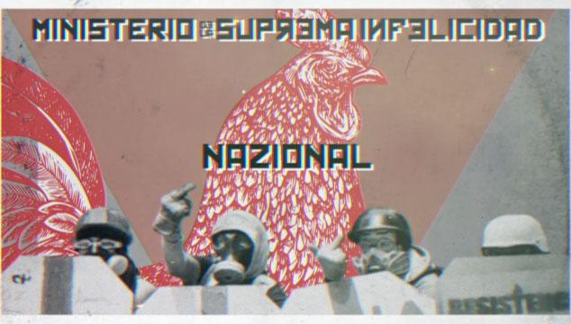 imagen El Ministerio de la Suprema Infelicidad estrena 'Nazional', un incisivo tema contra la represión