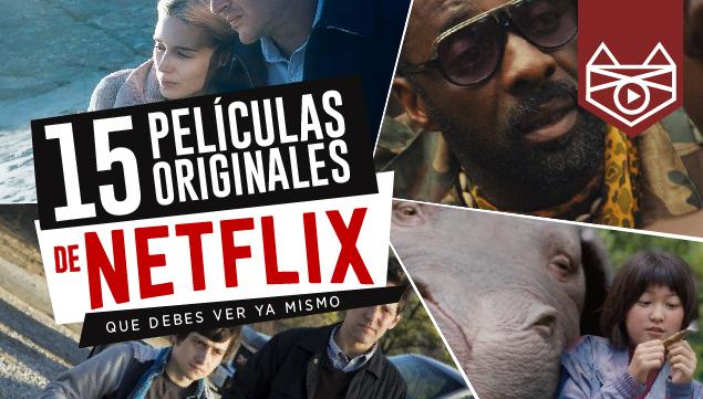 imagen 15 películas originales de Netflix que debes ver ya mismo