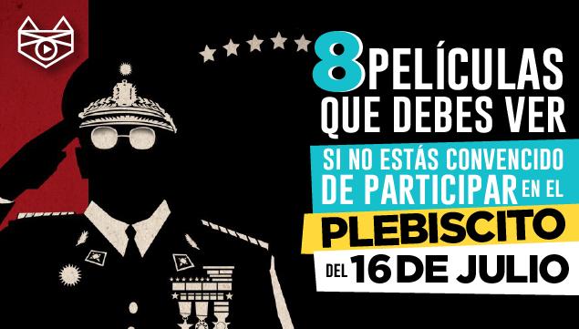imagen 8 películas que debes ver si no estás convencido de participar en el plebiscito del 16 de julio