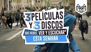 3-Peliculas-y-3-Discos-que-debes-ver-y-escuchar-ESTA-SEMANA-xiii