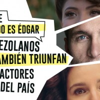 6 actores venezolanos que también están triunfando como actores fuera del país