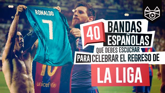 imagen 40 bandas españolas que debes escuchar para celebrar el regreso de La Liga