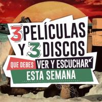 3-Peliculas-y-3-Discos-ESTA-SEMANA-Header