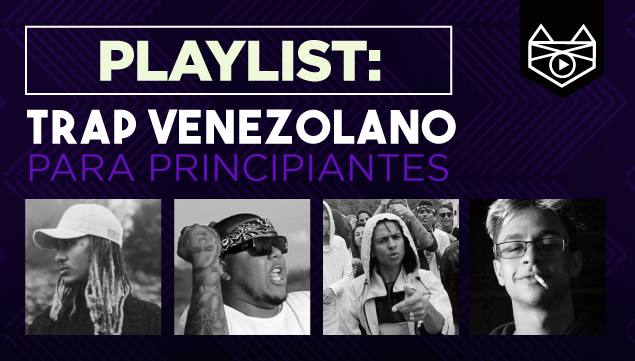 imagen Trap Venezolano para principiantes