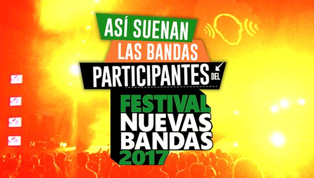 imagen Así suenan las bandas participantes del Festival Nuevas Bandas 2017